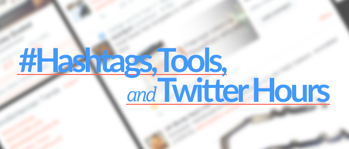 Hashtags, tools and Twitter hours – Ecommerce Blog
