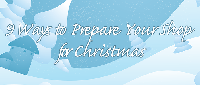 how to prepare your shop for christmas
