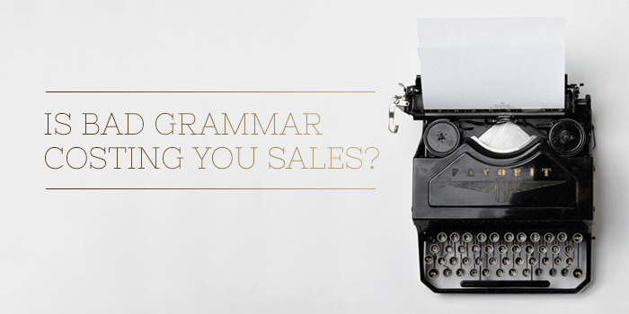 Is poor grammar losing you sales?