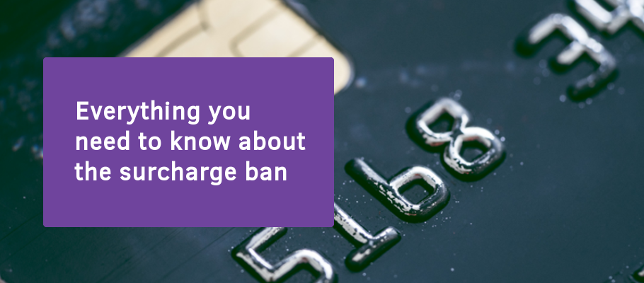 Everything you need to know about the surcharge ban | Ecommerce Blog