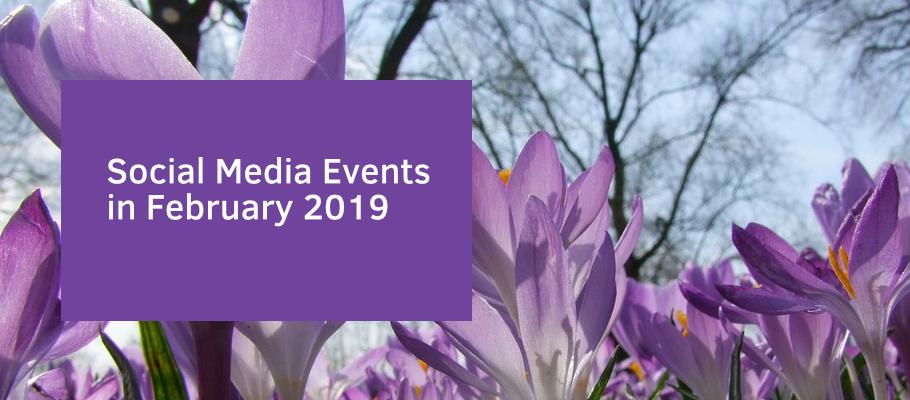 Social Media Events February 2019