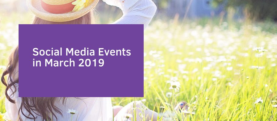Social Media Events for March 2019 | Ecommerce Blog