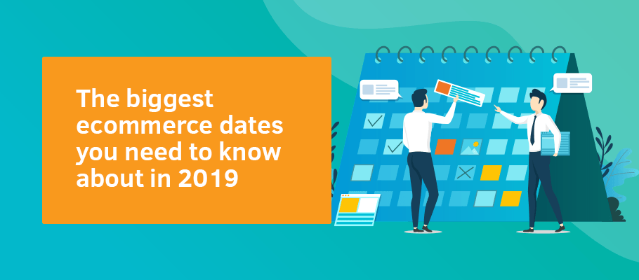 biggest ecommerce event dates 2019