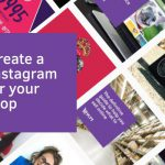 How to create a strong Instagram profile for your online shop
