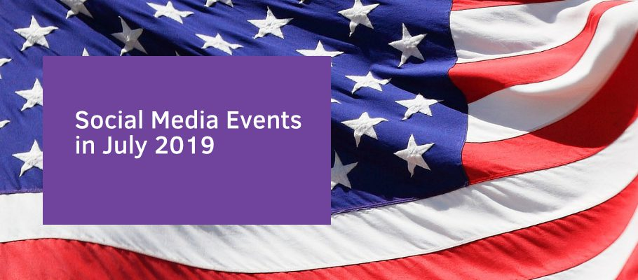 Social Media Events in July 2019