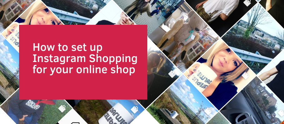How to set up Instagram Shopping for your online shop