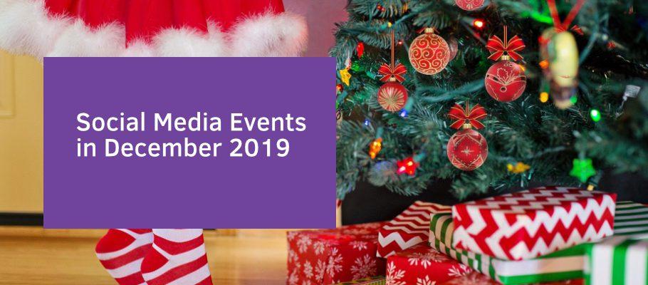 Social Media Events in December 2019