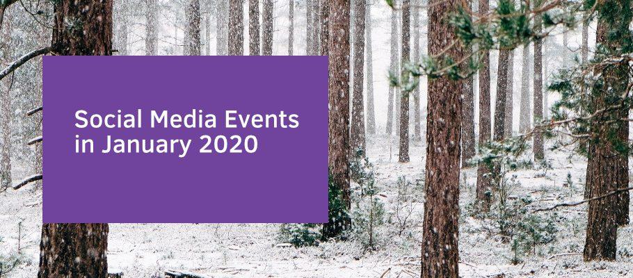 Social Media Events in January 2020