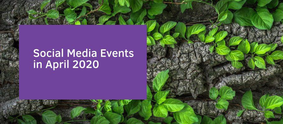 Social Media in April 2020