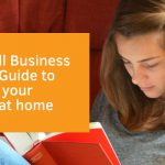 The Small Business Owner's Guide to teaching your children at home