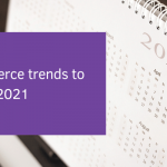 5 ecommerce trends to watch in 2021 (1)